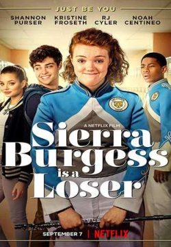 Sierra Burgess Is a Loser 2018 English 250MB Web-DL 480p MSubs