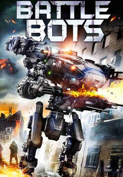 Battle Bots (2018) English 720p WEB-DL x264 650MB