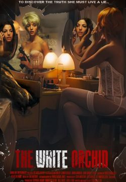 White Orchid (2018) Full English Movie 720p Web-DL x264 800MB