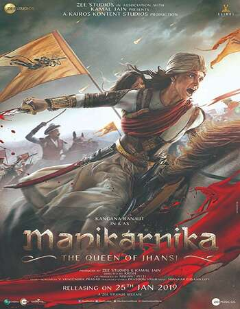 Manikarnika The Queen of Jhansi 2019