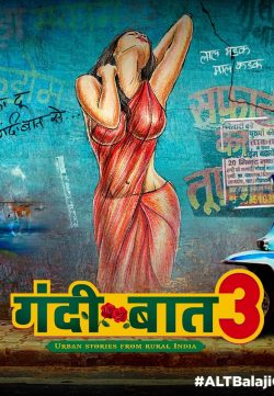 18+ Gandii Baat 3 S03 2019 Hindi ALTBalaji Complete Web Series 578MB HDRip Download