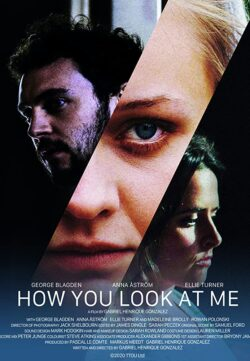 How You Look at Me 2020 English 300MB HDRip 480p